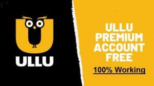 free ullu premium account